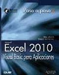Excel 2010. Visual Basic Para Aplicaciones / Vba and Macros: Microsoft Excel 2010
