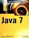 Manual Imprescindible De Java 7 / Essential Manual of Java 7