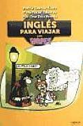 Ingles Para Viajar Para Torpes / English To Travel for Dummies