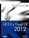 C# 5.0 Y Visual C# 2012 / Sams Teach Yourself C# 5.0 in 24 Hours