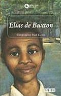 Elias De Buxton Elijah Of Buxton