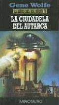 Ciudadela De Autarca, La by Gene Wolfe