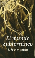 Mundo Subterraneo, El