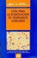 Guia Para La Elaboracion de Itinerarios Literarios
