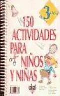 150 Actividades Para Ninos y Ninos de 3 Anos