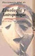 Diccionario Akal de Etnologia y Antropologia