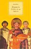 Bizancio - Perfiles de Un Imperio