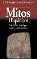 Mitos Hispanicos: La Edad Antigua (Akal/Diccionarios)