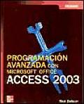 Programacion Avanzada Con Microsoft Office Access 2003