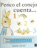 Perico, El Conejo Cuento / Peter Rabbit Counts...1,2,3