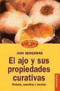 Ajo y Sus Propiedades Curativas, El