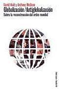 Globalizacion / Antiglobalizacion