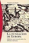 La Fundacion de Europa