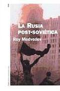 La Rusia Post-Sovietica