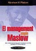 El Management Segun Maslow