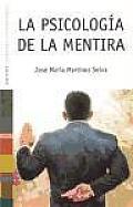 La Psicologia De La Mentira / Psychology of the Lie