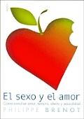 El Sexo y El Amor