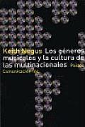Generos Musicales y La Cultura de Las Multinacionales