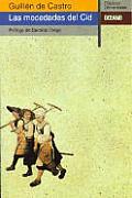Coleccion Clasicos Universales #95: Las Mocedades del Cid