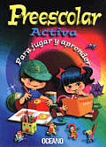 Preescolar Activa Para Jugar y Aprender with CDROM / Preschool Activity Kit for Play and Learning