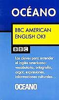 Bbc American English Ok