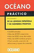 Diccionario de La Lengua Espanola y de Nombres Propios. Oceano Practico