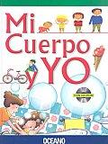 Mi Cuerpo Y Yo /  My Body and I