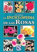 La Enciclopedia De Las Rosas / Encyclopedia of Roses