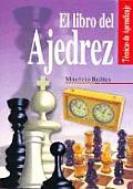 El libro del ajedrez / The Book of Chess