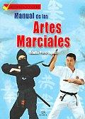 Manual De Las Artes Marciales / Manual of Martial Arts