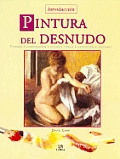 Introduccion Pintura Del Desnudo / Introduction To Painting the Nude