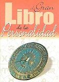 El Gran Libro De La Personalidad / the Great Personality Book