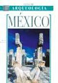 Mexico - Guia de Arqueologia