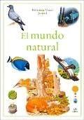 El mundo natural / Nature