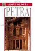 Guia de Arquologia Petra/ Petra An Archaeological Guide