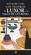 Los Tesoros De Luxor/ the Treasures of Luxor and the Valley of the Kings