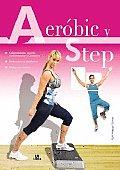 Aerobic Y Step/ Aerobic and Step