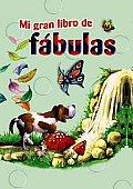 Mi Gran Libro De Fabulas/ My Big Book of Fables