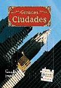 Grandes Ciudades / Great Cities