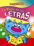La Magia De Las Letras/ the Magic of Letters