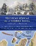 Tecnicas Belicas De La Guerra Naval  1190 A. C-presente / Fighting Techniques of Naval Warfare