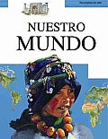 Nuestro Mundo / Our World