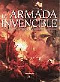 La Armada Invencible / the Spanish Armada