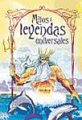 Mitos Y Leyendas Universales / Universal Myths and Legends