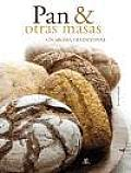 Pan & Otras Masas / Bread and Other Doughs