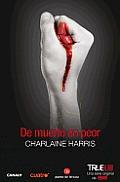 De Muerto en Peor = From Dead to...