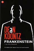 Frankenstein 1. El Hijo Prodigo (Dean Koontz' Frankenstein Book 1. Prodigal Son): Dean Koontz's Frankenstein Book 1. Prodigal Son