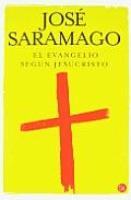 El evangelio segun Jesucristo/ The Gospel According to Jesus Christ