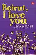 Beirut, I Love You (En Espanol) (Beirut, I Love You): A Memoir