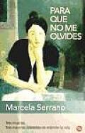 Para Que No Me Olvides = Something to Remember Me by (Narrativa)